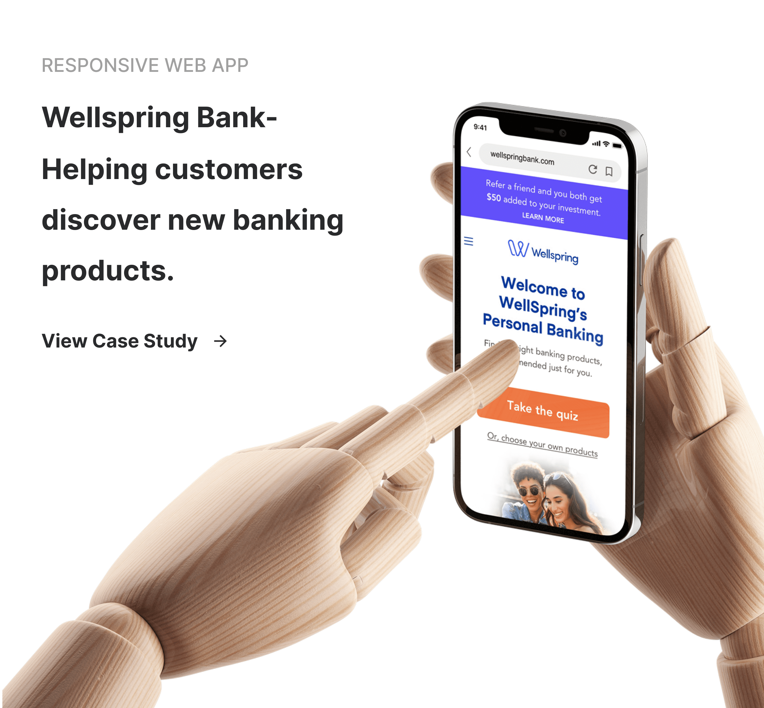 Wellspring Bank - Helping customers discover new banking products.